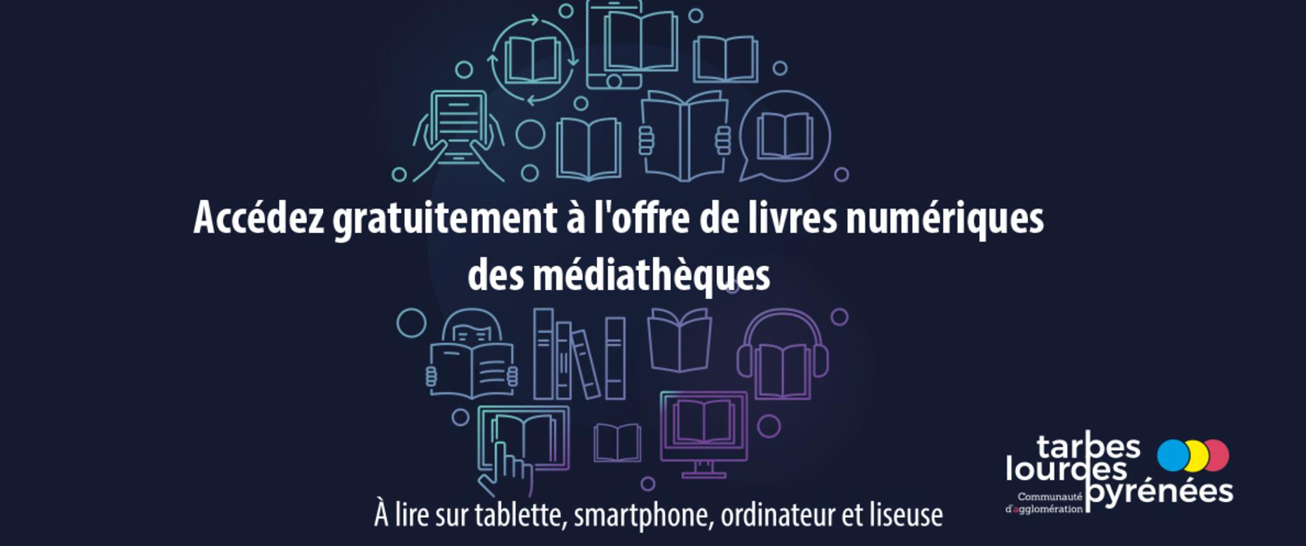 Accédez gratuitement à l'offre de livres numériques des médiathèques !