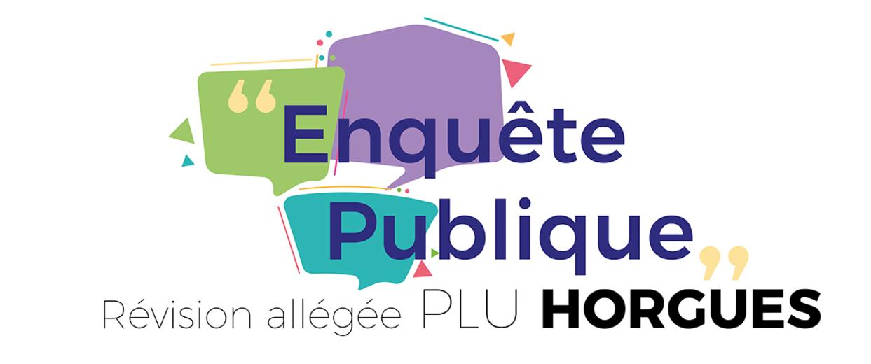 Enquête publique : Révision allégée du PLU de Horgues